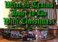 Click to go to our article about trains and Christmas.
