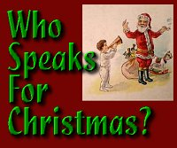 Click to go to the Who Speaks for Christmas article.